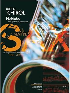 Chirol: Nelsinho (3'30'') (7e) (collection vent de sax) pour quatuor de saxophones (a/satb) (partition et parties) Books | Saxophone