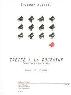 Thierry Huillet: Treize A La Douzaine Libro | Piano