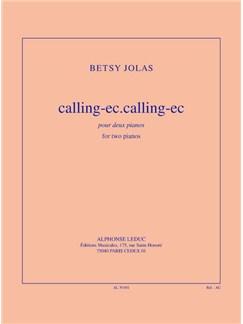 Jolas: Calling-ec.calling-ec pour 2 pianos Books | Piano