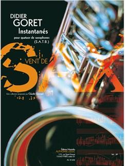 Goret: Instantanés (15') (8e) (collection vent de sax) pour quatuor de saxophones (satb) (partition et parties) Books | Saxophone