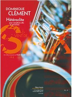 Clément D.: Hétéroclite (6') (9e) (collection vent de sax) pour saxophone alto et percussion Books | Alto Saxophone, Percussion