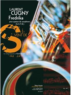 Cugny: Fredrika (6'40'') (8e) (collection vent de sax) pour quatuor de saxophones (satb) (partition et parties) Books   Saxophone