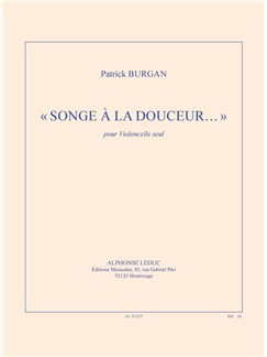 Patrick Burgan: Songe À La Douceur (Cello) Books | Cello