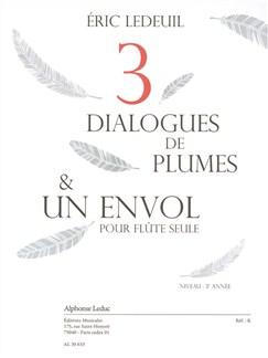 Ledeuil: Trois dialogues de plumes et un envol (3e) (2'20'') pour flûte seule Livre | Flûte Traversière