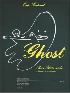 Ledeuil: Ghost (7e-8e) (4') pour flûte seule Livre | Flûte Traversière