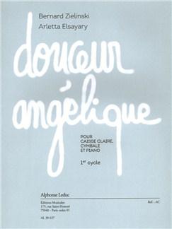 Zielinski/Elsayary: Douceur Angélique (Percussion/Piano) Libro | Percusión, Acompañamiento de Piano