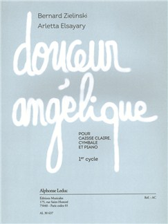 Zielinski/Elsayary: Douceur Angélique (Percussion/Piano) Books | Percussion, Piano Accompaniment
