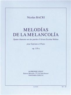 Nicolas Bacri: Melodias De La Melancolia (Soprano/Piano) Books | Soprano, Piano Accompaniment