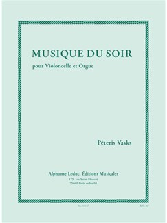 Peteris Vasks: Musique Du Soir (Cello/Organ) Books | Cello, Organ