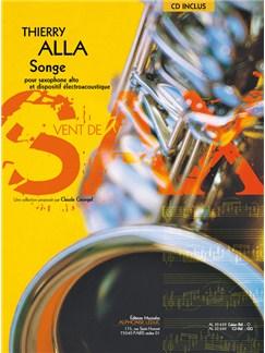 Alla: Songe (3'10'') (3e) (livre avec cd) (collection vent de sax) pour saxophone alto et dispositif electroacoustique (livre seul) Books | Saxophone