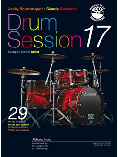 Jacky Bourbasquet/Claude Gastaldin: Drum Session 17 - 29 Pièces Pour Batterie (Book/CD) Libro | Batería