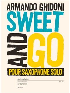 Armando Ghidoni: Sweet And Go (Saxophone) Books | Saxophone