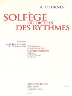 A. Thurner: Solfège Ou Dictées Des Ryhtmes Books |