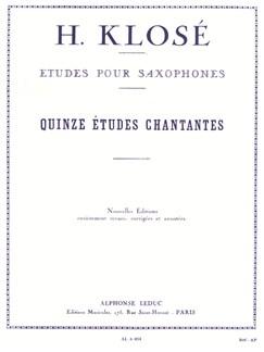 Hyacinthe Klosé: 15 Études Chantantes Pour Saxophones Books | Saxophone