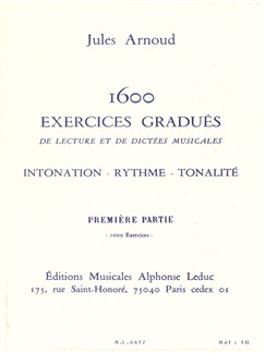 Jules Arnoud: 1600 Exercises - Intonation, Rhythm et Tonality (Vol.1 - 1000 Exercises) Livre |