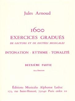 Jules Arnoud: 1600 Exercices gradués Vol.2 (Miscellaneous) Books |