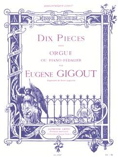Eugène Gigout: Dix Pièces Pour Orgue Books | Organ