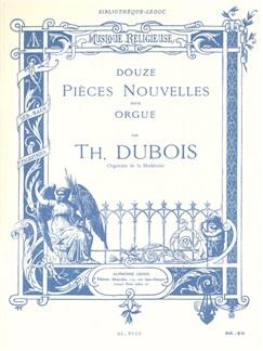Théodore Dubois: Douze Pièces Nouvelles Pour Orgue Books | Organ