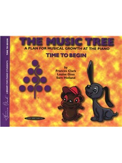 The Music Tree - A Plan For Musical Growth At The Piano - Time To Begin Books | Piano