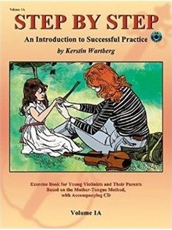 Kerstin Wartberg: Step By Step 1A An Introduction To Successful Practice For Violin (Book/CD) Books and CDs | Violin
