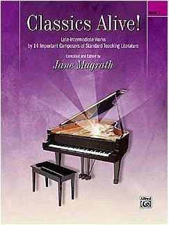 Jane Magrath: Classics Alive - Book 3 Books | Piano