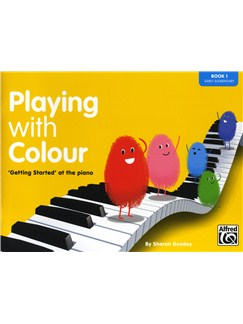 Sharon Goodey: Playing With Colour - 'Getting Started' At The Piano (Book 1) Books | Piano