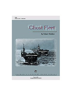 Robert Sheldon: Ghost Fleet Books | Big Band & Concert Band
