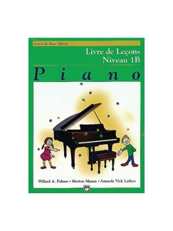 Alfred's Basic Piano Course: Lesson Book 1B (French Edition) Books | Piano