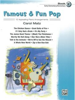 Carol Matz: Famous And Fun Pop - Book Two Books | Piano