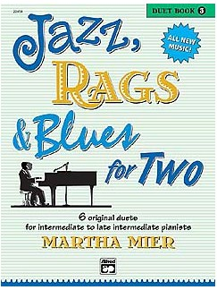 Martha Mier: Jazz Rags And Blues For Two - Book Three Books | Piano Duet