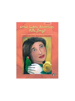 Nine Latin American Folk Songs - Medium High Voice Books   Voice and Piano