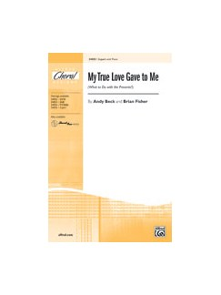 Andy Beck and Brian Fisher: My True Love Gave to Me (What to Do with the Presents?) - 2-Part Books | 2-Part Choir