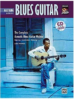 Complete Acoustic Blues Method: Mastering Acoustic Blues Guitar Books and CDs | Guitar