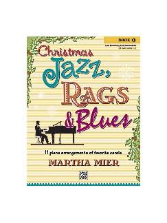 Christmas Jazz, Rags & Blues - Book 1 Books | Piano