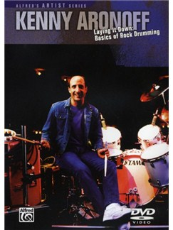Kenny Aronoff: Laying It Down - Basics Of Rock Drumming DVDs / Videos | Drums