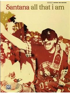 Santana: All That I Am (Guitar TAB Edition) Books | Guitar Tab