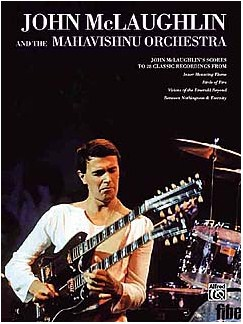 John McLaughlin And The Mahavishnu Orchestra Books | Band Score