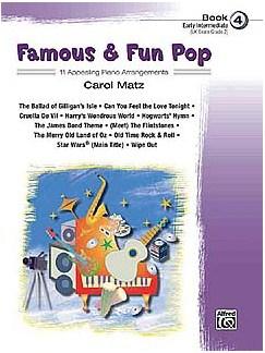 Carol Matz: Famous And Fun Pop - Book Four Books | Piano