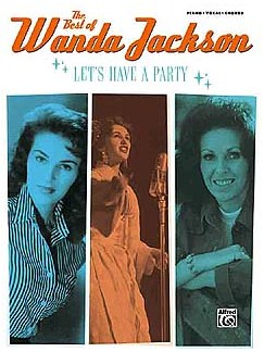 The Best Of Wanda Jackson -  Let's Have A Party Books | Piano, Vocal & Guitar (with Chord Boxes)