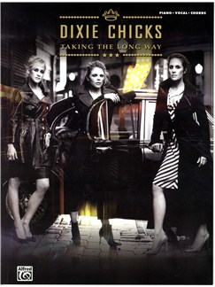 Dixie Chicks: Taking The Long Way (Piano, Vocals And Chords) Books | Piano, Vocal & Guitar