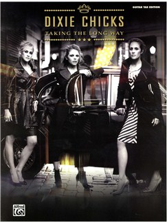 Dixie Chicks: Taking The Long Way (Guitar TAB Edition) Books | Guitar Tab