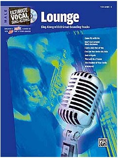 Ultimate Vocal Sing-Along: Volume 4 - Lounge (Male Voice) Books and CDs | Voice