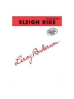 Leroy Anderson: Sleigh Ride - Piano Duet (1 Piano, 4 Hands) Books | Piano Duet
