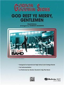 God Rest Ye Merry Gentlemen: Jazz Ensemble Books | Voice, Ensemble, Alto Saxophone, Tenor Saxophone, Baritone Saxophone, Trumpet, Trombone, Guitar, Bass Guitar, Drums, Vibraphone