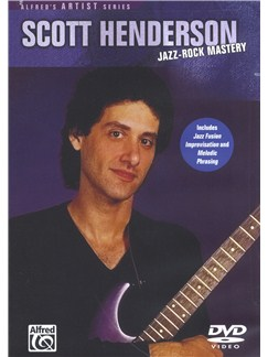 Scott Henderson: Jazz-Rock Mastery (DVD) DVDs / Videos | Guitarra