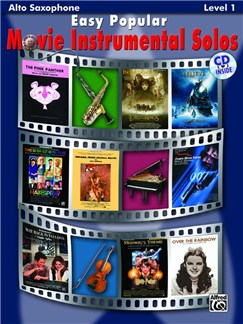 Easy Popular Movie Instrumental Solos - Alto Saxophone Books and CDs | Alto Saxophone