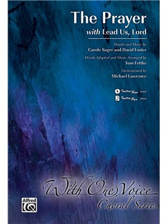 Carole Bayer Sager/David Foster: The Prayer With Lead Us Lord Books | SATB, Piano Accompaniment
