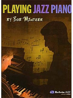 Bob Mintzer: Playing Jazz Piano Books | Piano
