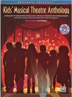 Broadway Presents! Kids' Musical Theatre Anthology Books and CDs | Piano, Vocal & Guitar (with Chord Symbols)