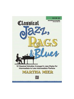 Martha Mier: Classical Jazz, Rags And Blues - Book 3 Books | Piano